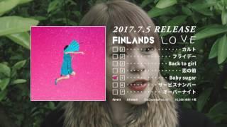 FINLANDS 2017.07.05 Mini Album『LOVE』 ・FU-015 価格:¥1500+税 ☆7...