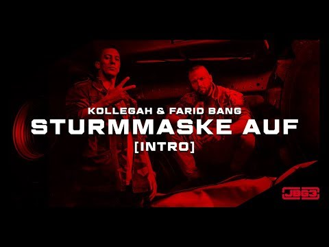 Kollegah & Farid Bang ✖️STURMMASKE AUF ✖️ [official video]