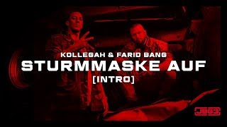 Kollegah & Farid Bang ✖️ STURMMASKE AUF ✖️ [ official Video ]