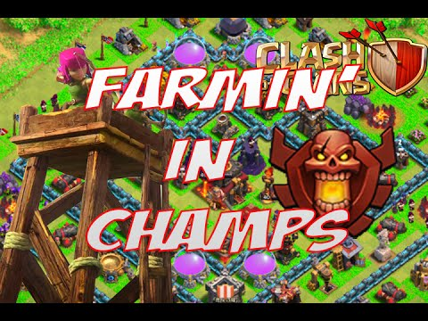 Clash of Clans - Farmin' in Champs! - No more lag?!?!