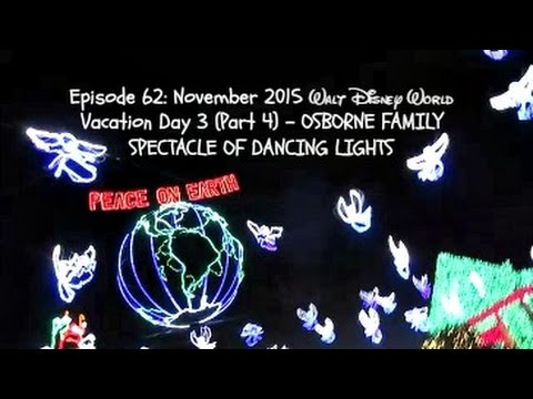 OSBORNE FAMILY SPECTACLE OF DANCING LIGHTS - WALT DISNEY WORLD VACATION: NOVEMBER 2015 DAY THREE