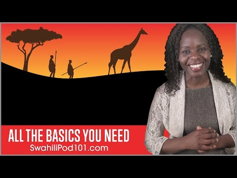Learn Swahili in 30 Minutes - ALL the Basics You Need
