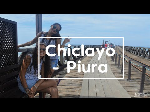 Ruta #4 CHICLAYO - PIURA | CURRICULUM MOCHILERO