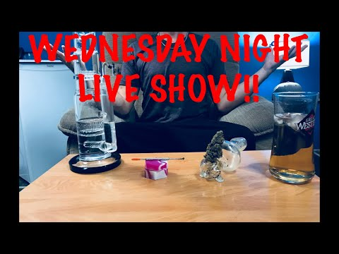 🔴Wednesday Night Live Show - Cannabis Overdoses?? and Opioid Dependencies