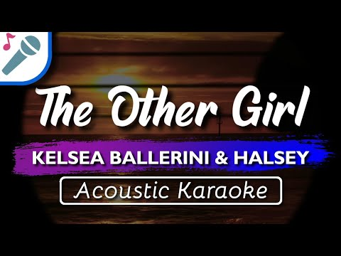 🎤 Kelsea Ballerini Halsey - The Other Girl - Karaoke Instrumental Lyrics