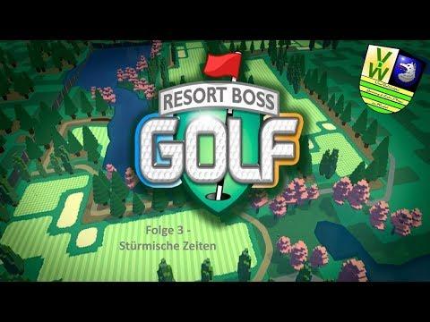 Stürmische Zeiten | Resort Boss: Golf #03 | VanDeWulfen |