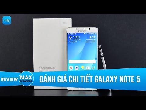 Đánh giá chi tiết Galaxy Note 5 - Tái định nghĩa dòng Note