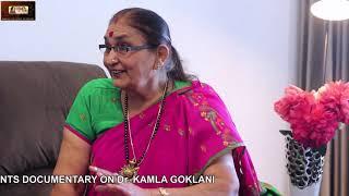 DOCUMENTARY ON KAMLA GOKLANI BY MALHI CULTURAL ACADEMY