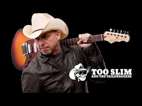 Too Slim And The Taildraggers 2018-02-23
