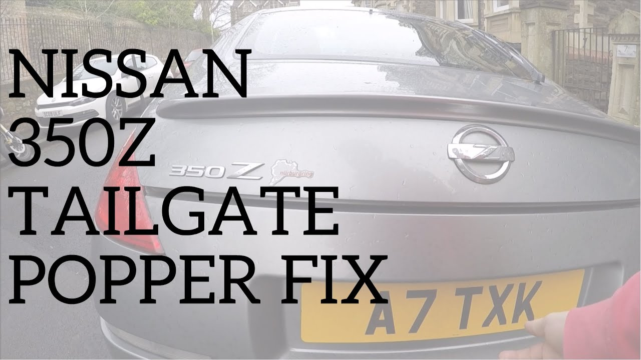 How To Fix Nissan 350z Boot Tailgate Release For Under