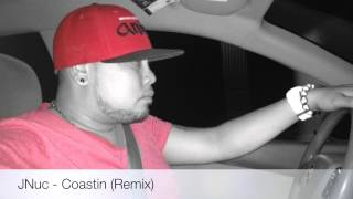 Download JNuc - Coastin (remix To Zion I) MP3 song and Music Video