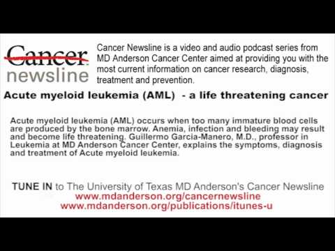 Acute myeloid leukemia (AML)  - a life threatening cancer