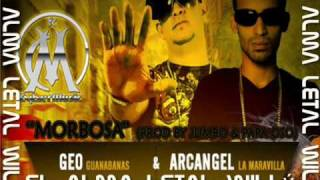 Arcangel ft Geo Guanabanas - Morbosa *Official Song* 2010 + Download