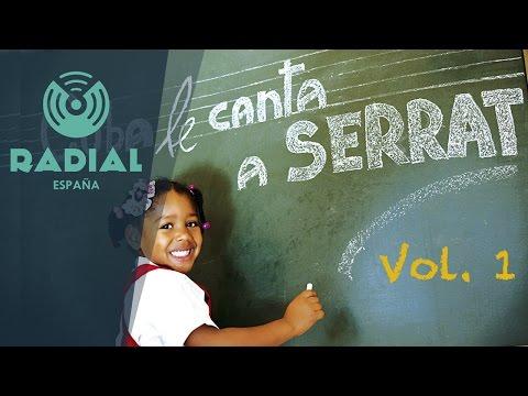 Cuba le canta a Serrat Vol. 1 (Audio Oficial)