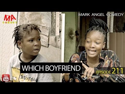 MARK ANGEL COMEDY – WHICH BOYFRIEND (EPISODE 211) (MARK ANGEL TV)