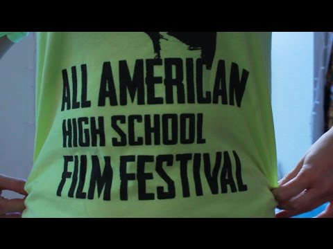 VOLUNTEER FOR ALL AMERICAN HIGH SCHOOL FILM FESTIVAL