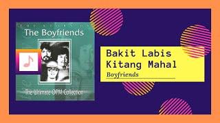 Boyfriends   Bakit Labis Kitang Mahal