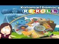 Katamari Damacy Reroll || Let's Roll Up The Planet!