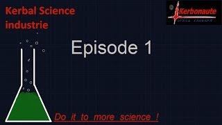 KSI épisode 1 : Les moteurs de fusée