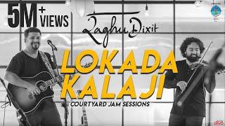 Lokada Kalaji (2019) | Raghu Dixit | Courtyard Jam Sessions