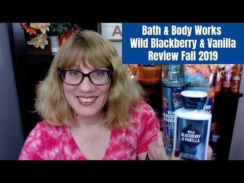 Bath & Body Works Wild Blackberry & Vanilla Review - Fall 2019