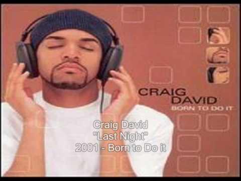 Craig David - Last Night