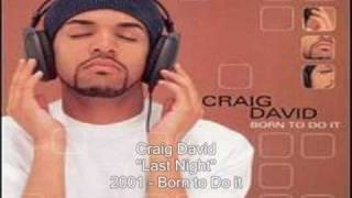 Watch Craig David Last Night video