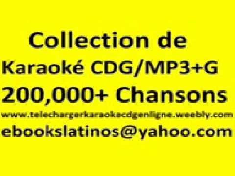 Telecharge Karaoke   CDG MP3+G   Francais   French   Frances