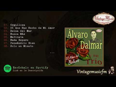 Álvaro Dalmar. El Alma del Bolero, Colección iLatina #05 (Full Album/Album Completo)