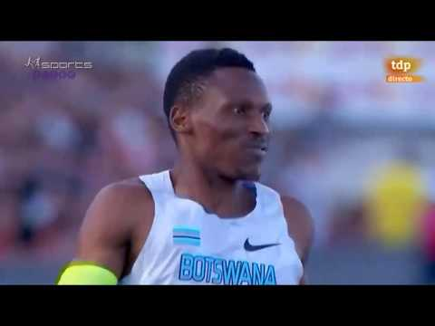 Isaac Makwala 43.92 400m Final IAAF World Challenge Madrid 2017