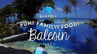Kusinica Travels: Balesin - Part 1