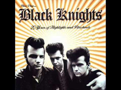 Black Knights - Blue Blue Night