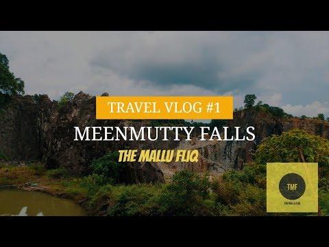 Meenmutty Falls   VLOG 1   The Mallu Fliq