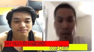 Duy Nguyễn phản biên gì với cccđ, 2 khuôn mặt, dáng vóc nói lên tất cả