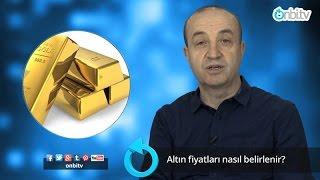 Altın fiyatları nasıl belirlenir? | onbi.tv