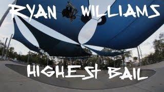 RYAN WILLIAMS HIGHEST BAIL