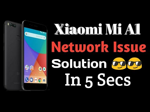How To Solve Mi A1 Network Issue ? Mi A1 Network Issue Solved !! Mi A1  Network Solution