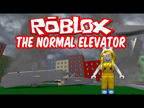 The Normal Elevator ROBLOX  Let's Ride The Normal Elevator!