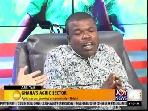 Ghana's Agric Sector - AM Talk (5-12-14)
