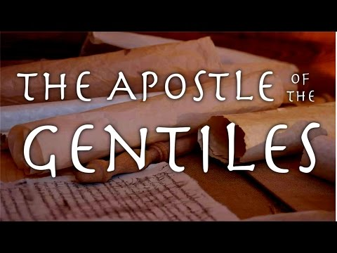 The Apostle of the Gentiles