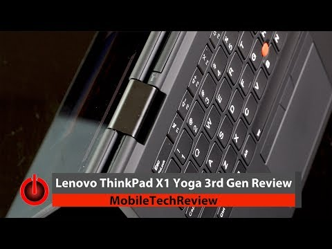 Lenovo ThinkPad X1 Yoga 3rd Gen (2018) Review