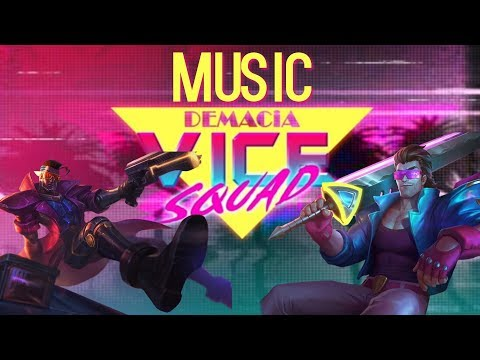 Demacia Vice - Spawn-in Music - League Of Legends