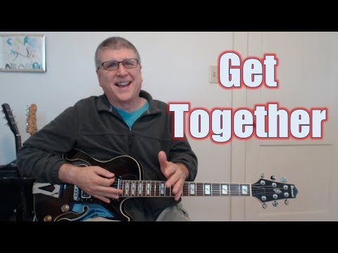 Get Together by The Youngbloods (with TAB)