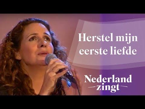 Nederland Zingt: Herstel mijn eerste liefde