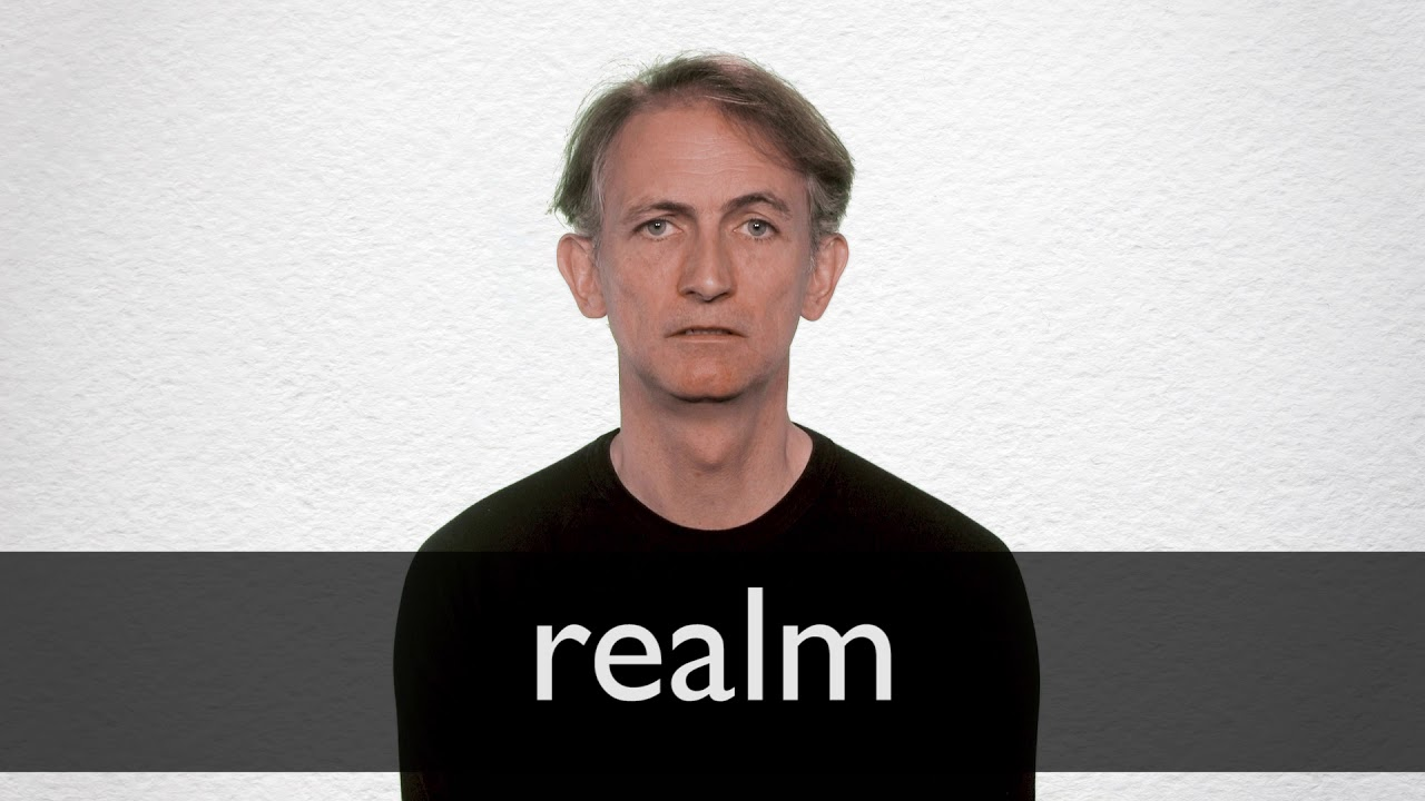How to pronounce REALM in British English