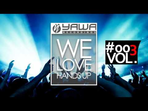 We Love Hands Up - Mix #003 ► Mixed by Jens O. ◄