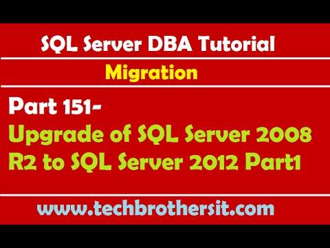 SQL Server DBA Tutorial Part 151-Upgrade of SQL Server 2008 R2 to SQL Server 2012 Part1