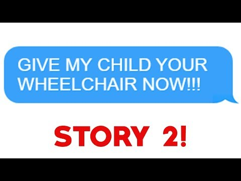 "r/Entitledparents - ""Give My Child Your Wheelchair NOW!"" Story 2!"