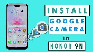 Google camera in honor 9n
