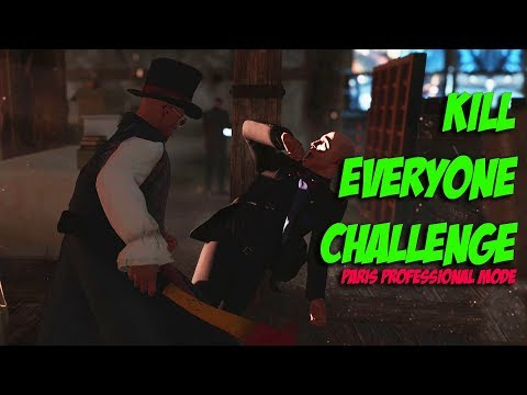 Paris Professional Mode Kill Everyone Challenge - Hitman